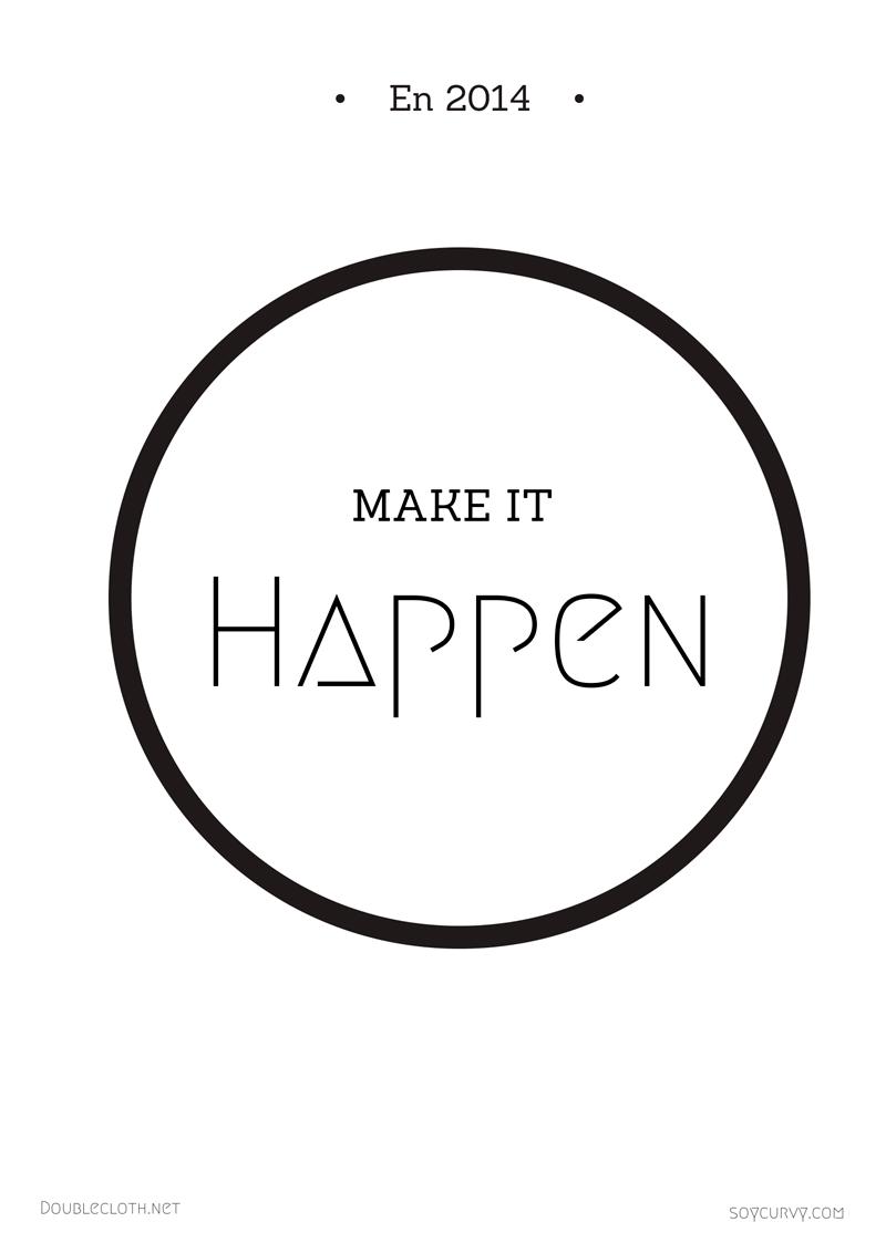 Make-it-happen-doublecloth-2014